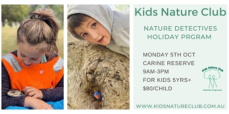 Nature Detectives Holiday Program - 5th October tickets
