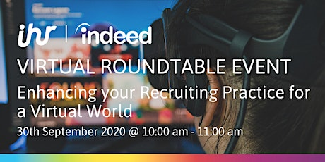 Virtual Roundtable Event: Enhancing your Recruiting Practice tickets