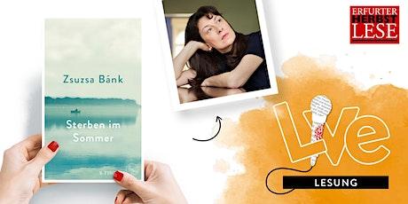 LESUNG: Zsuzsa Bánk Tickets