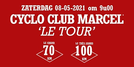 Cyclo Club Marcel - Le Tour 2021 Tickets