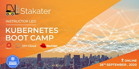 Stakater - Instructor Led - Kubernetes Boot Camp September 2020 (Online) tickets