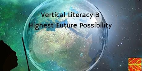 Building Vertical  Literacy 3 tickets