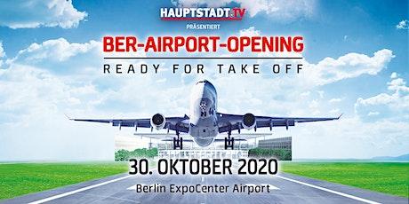 BER-Airport-Opening - 30. Oktober 2020 Tickets