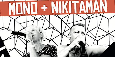 MONO & NIKITAMAN Tourtitel: Keine Tour ist auch keine Lösung. Tickets