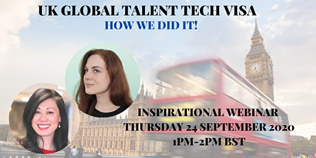 Inspirational How We Did It Webinar - UK Global Talent Tech Visa tickets