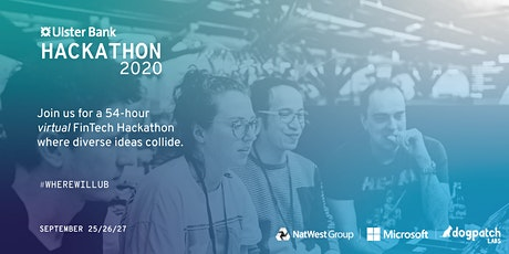Ulster Bank Hackathon 2020 @ Dogpatch Labs tickets