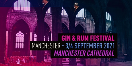 The Gin and Rum Festival - Manchester(2)- 2021 tickets