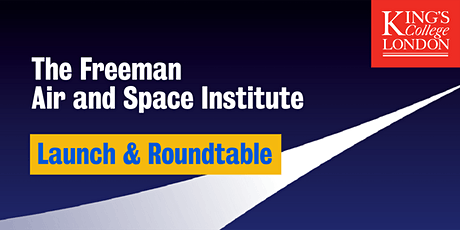 Freeman Air & Space Institute: Launch and Roundtable tickets