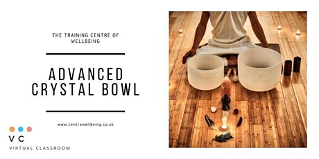 Advanced Sound Practitioner: Crystal Singing Bowl Practitioner tickets