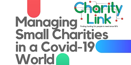 Managing Small Charities in a Covid-19 World: tickets