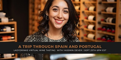 LADYDRINKS  PRESENTS A VIRTUAL WINE TASTING: A TRIP TO SPAIN & PORTUGAL tickets