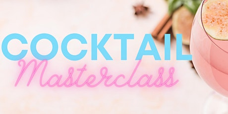 Cocktail Masterclass tickets