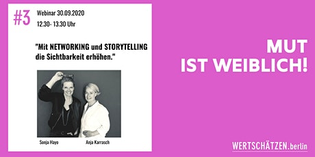 MUT IST WEIBLICH! Mit Networking und Storytelling die Sichtbarkeit erhöhen. Tickets