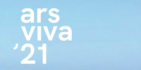 Soft Opening: Ars Viva 2021 Tickets