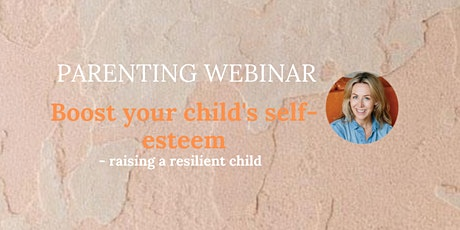Boost your child's self-esteem tickets