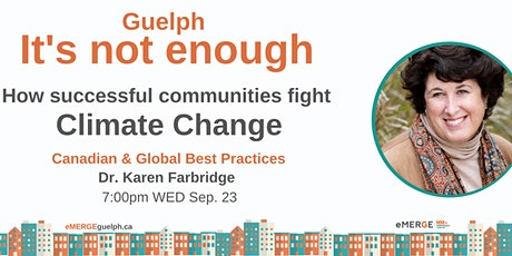 How successful communities fight Climate Change - Dr. Farbridge tickets