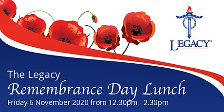 The Legacy Remembrance Lunch 2020 tickets