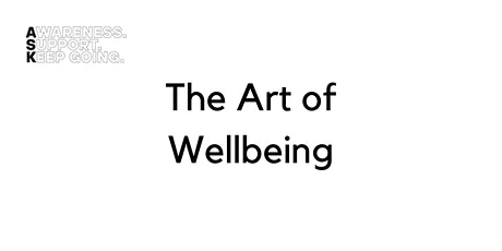 ASK Webinars - The Art of Wellbeing tickets