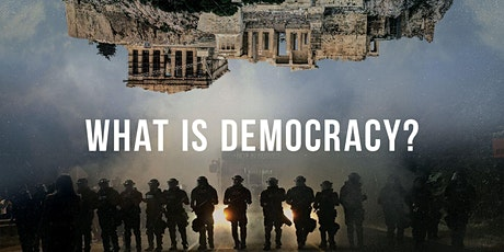'What is Democracy?': A Film and Panel Discussion tickets