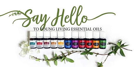 Say hello to Wellness with Young Living Essential Oils! tickets