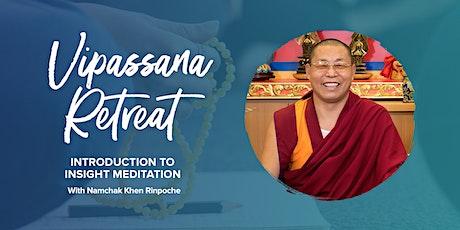 Vipassana Retreat: Introduction to Insight Meditation tickets