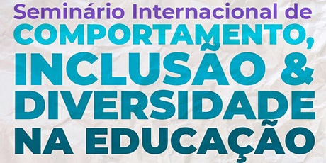 Seminário de Comportamento, Inclusão e Diversidade na Educação ingressos