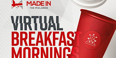 Made in the Midlands Virtual Breakfast Morning with Portakabin tickets