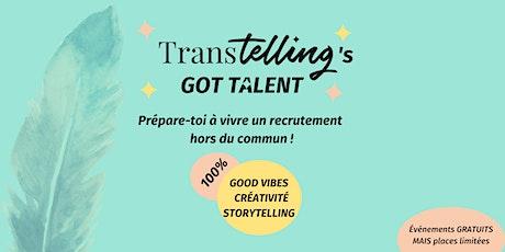 Transtelling's got Talent tickets