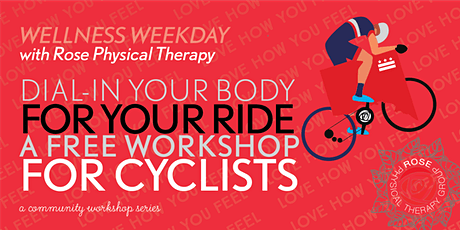 Dial-In Your Body for Your Ride: A Workshop for Cyclists with Rose PT tickets