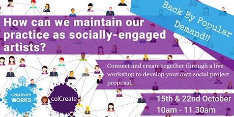 How can we maintain our practice as socially-engaged artists? tickets