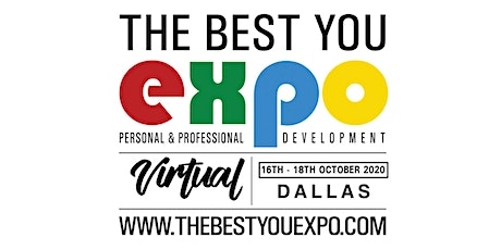 The Best You VIRTUAL EXPO Dallas TX 2020 Speak and Exhibit tickets