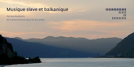 Musique slave et balkanique billets