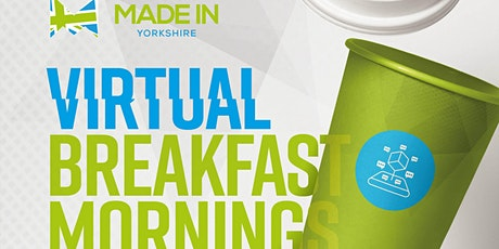 Made in Yorkshire Virtual Breakfast Morning with ADT Flexibles tickets