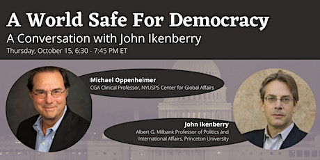 A World Safe For Democracy - A Conversation with John Ikenberry tickets