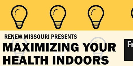 Maximizing Your Health Indoors: Energy Efficiency, Disconnections, & COVID tickets