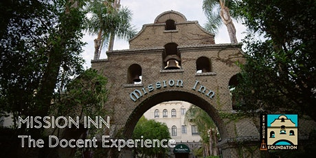 Mission Inn – The Docent Experience tickets