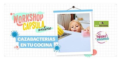 Cazabacterias en tu cocina @lostalleresdemama @cazabacterias entradas