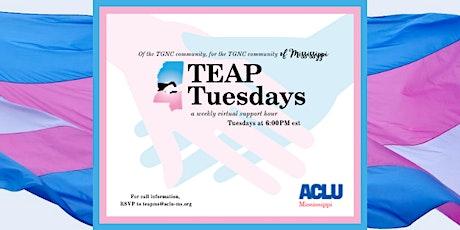 TEAP Tuesday tickets