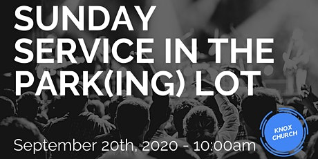 Worship in the Park(ing) Lot tickets