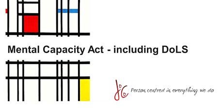 Mental Capacity Act - including Deprivation of Liberty Safeguards tickets