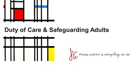 Duty of Care & Safeguarding Adults tickets
