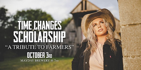 "FFA Fundraiser: Time Changes: ""A Tribute to Farmers"" tickets"