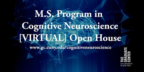MS Program in Cognitive Neuroscience [VIRTUAL] Open House biglietti