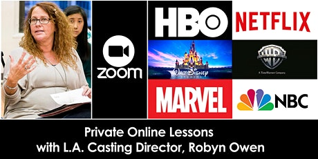 Private Online Lessons with L.A. Casting Director, Robyn Owen tickets