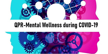 QPR Mental Wellness During Covid19 tickets