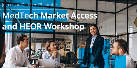 MedTech Market Access & HEOR Workshop tickets