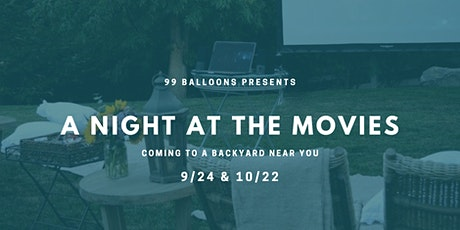 Copy of 99 Balloons Presents: A Night at the Movies tickets