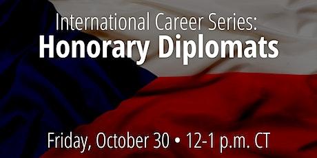 International Career Series: Honorary Diplomats tickets