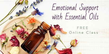 Online Class ~ Emotional Support with Essential Oils tickets