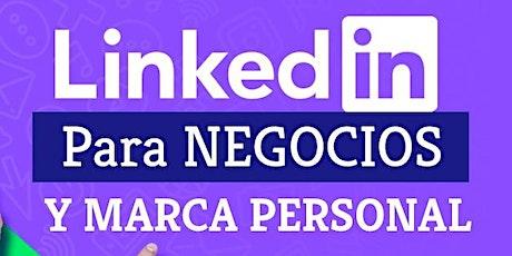 Curso Online de Linkedin para Negocios y Marca Personales entradas